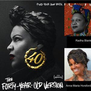 portraits of Radha Blank and Anna Maria Horsford overlaying poster for the film The Forty-Year-Old Version