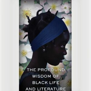 book cover of Read Until You Understand: The Profound Wisdom of Black Life and Literature